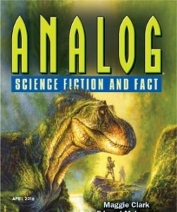 Analog Science Fiction and Fact - April 2016