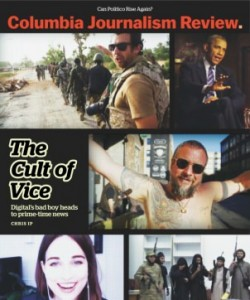 Columbia Journalism Review - July/August 2015