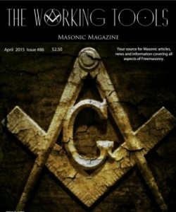 The Working Tools Masonic Magazine - April 2015