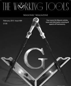 The Working Tools Masonic Magazine - February 2015
