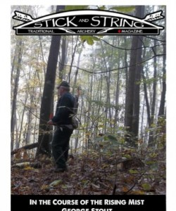 Stick and String Traditional Archery Magazine - In The Course of the R..