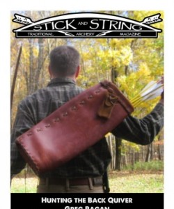 Stick and String Traditional Archery Magazine - Hunting the Back Quive..
