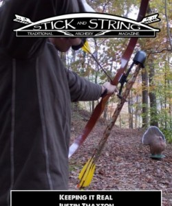 Stick and String Traditional Archery Magazine - Keeping it Real