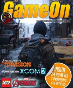 GameOn Magazine - Issue 77 - March 2016