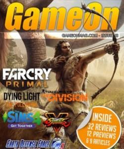 GameOn Magazine - Issue 78 - April 2016