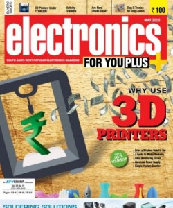 Electronics For You - May 2016