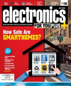 Electronics For You - July 2016