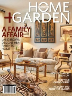 Charlotte Home Garden Magazine Get Your Digital