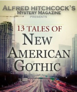 13 Tales of New American Gothic: Presented by AHMM