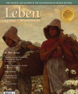 Leben: A Journal of Reformation Life