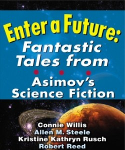 Enter a Future: Fantastic Tales from Asimov's