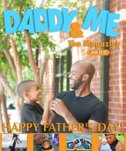 Daddy & Me: The Magazine