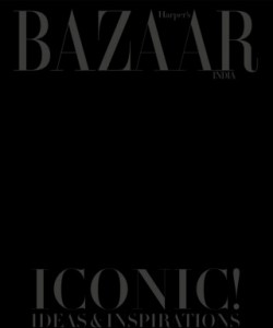 Harper's Bazaar India -  Iconic! Ideas & Inspirations Behind The World's Biggest Brand