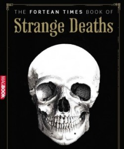 The Fortean times books of Strange Deaths